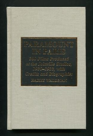 Image for Paramount in Paris: 300 Films Produced at the Joinville Studios, 1930-1933, with Credits and Biographies