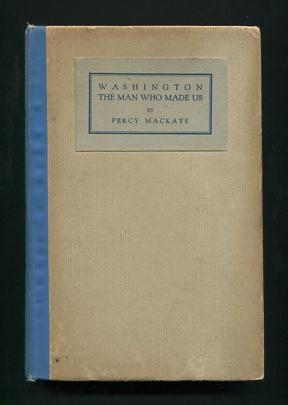 Image for Washington: The Man Who Made Us: A Ballad Play [*SIGNED*]