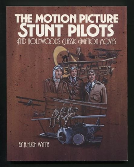 Image for The Motion Picture Stunt Pilots and Hollywood's Classic Aviation Movies