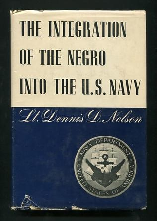 Image for The Integration of the Negro Into the U.S. Navy