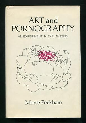Image for Art and Pornography: An Experiment in Explanation