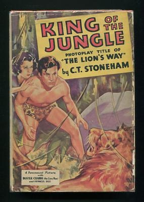 Image for King of the Jungle; photoplay title of The Lion's Way: A Story of Men and Lions [Photoplay Edition]