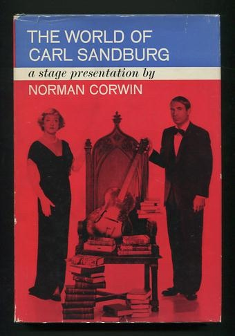 Image for The World of Carl Sandburg: A Stage Presentation [*SIGNED*]