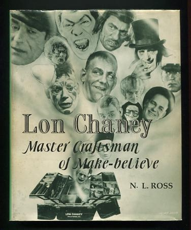 Image for Lon Chaney: Master Craftsman of Make-believe