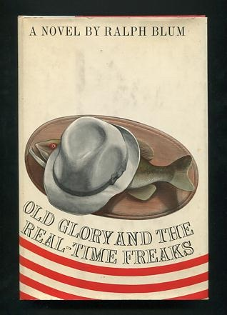 Image for Old Glory and the Real-Time Freaks: A Children's Story and Patriotic Goodtime Book with Maps