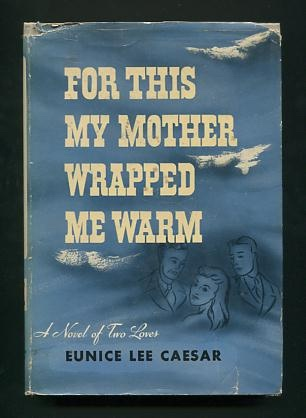 Image for For This My Mother Wrapped Me Warm