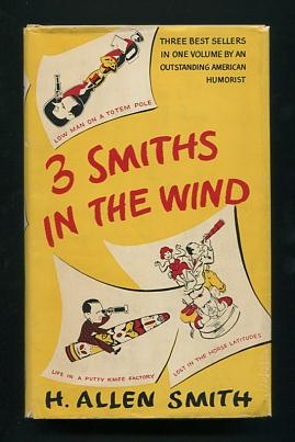 Image for 3 [Three] Smiths in the Wind: Low Man on a Totem Pole; Life in a Putty Knife Factory; Lost in the Horse Latitudes
