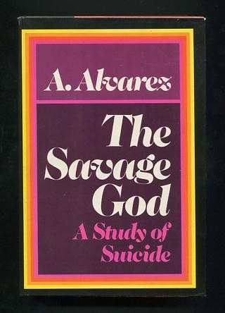 Image for The Savage God: A Study of Suicide [*SIGNED*]