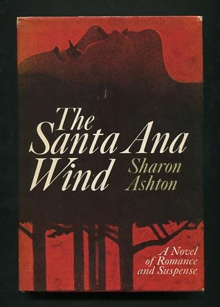 Image for The Santa Ana Wind [*SIGNED*]