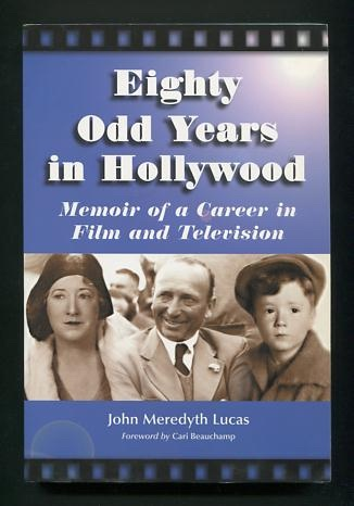 Image for Eighty Odd Years in Hollywood: Memoir of a Career in Film and Television