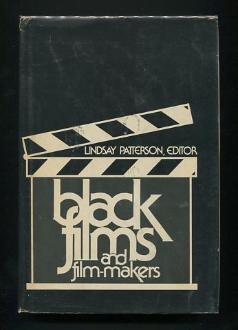 Image for Black Films and Film-makers: A Comprehensive Anthology from Stereotype to Superhero