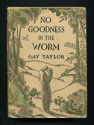 Image for No Goodness in the Worm