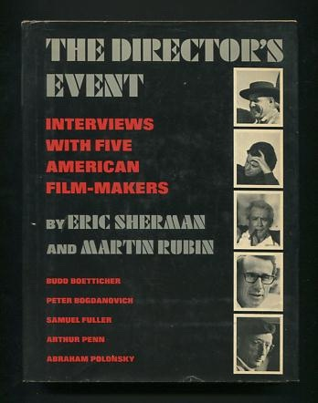 Image for The Director's Event: Interviews with Five American Film-makers