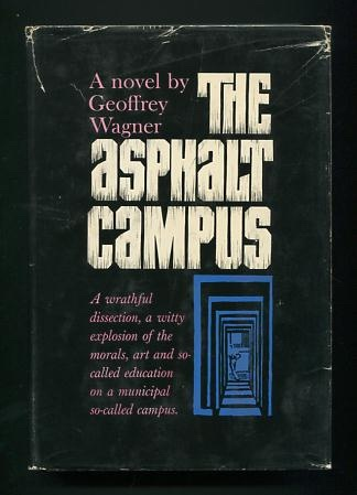 Image for The Asphalt Campus: Monotremata of the Academe