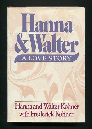 Image for Hanna & Walter: A Love Story [*SIGNED*]