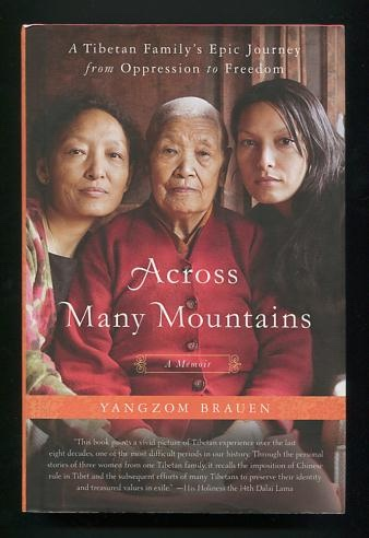 Image for Across Many Mountains: A Tibetan Family's Epic Journey from Oppression to Freedom [*SIGNED*]