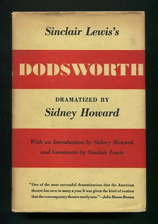 Image for Sinclair Lewis's Dodsworth; dramatized by Sidney Howard