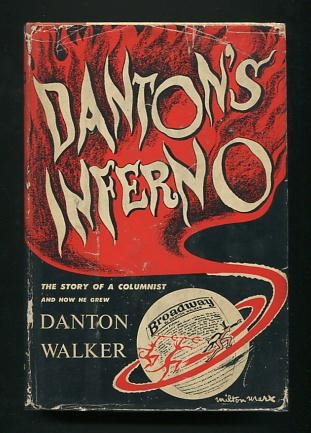 Image for Danton's Inferno: The Story of a Columnist and How He Grew
