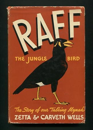 Image for Raff, The Jungle Bird: The Story of Our Talking Mynah [*SIGNED*]
