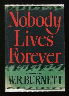 Image for Nobody Lives Forever