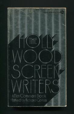 Image for The Hollywood Screenwriters; a Film Comment Book