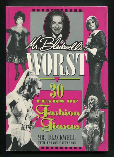 Image for Mr. Blackwell's Worst: 30 Years of Fashion Fiascos [*SIGNED*]