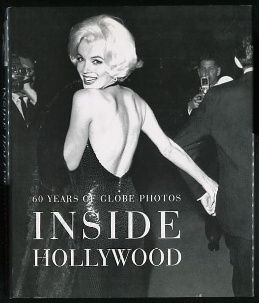Image for Inside Hollywood: 60 Years of Globe Photos