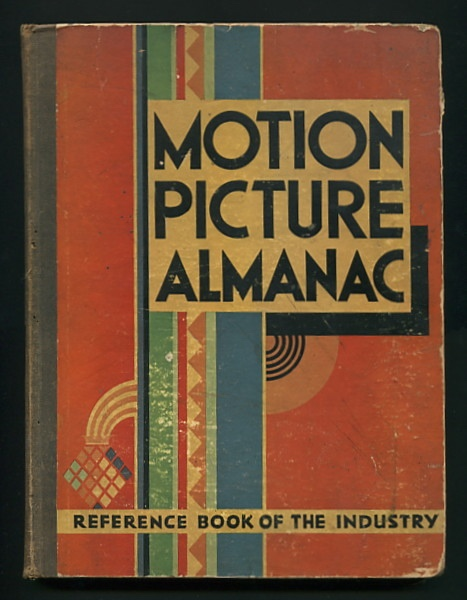 Image for The Motion Picture Almanac: Reference Book of the Industry: 1931