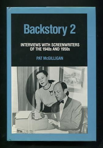 Image for Backstory: Interviews with Screenwriters of the 1940s and 1950s
