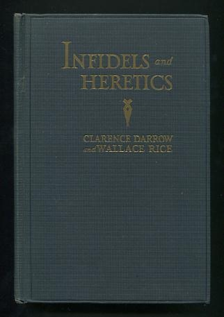 Image for Infidels and Heretics: An Agnostic's Anthology