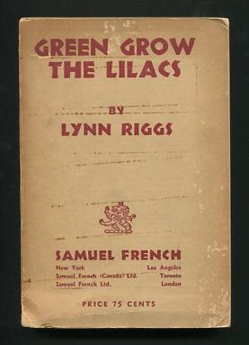 Image for Green Grow the Lilacs; a play