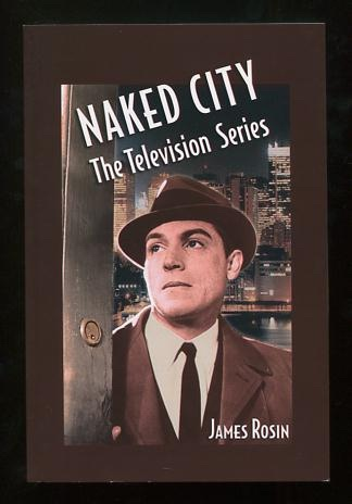 Image for Naked City: The Television Series [*SIGNED*]