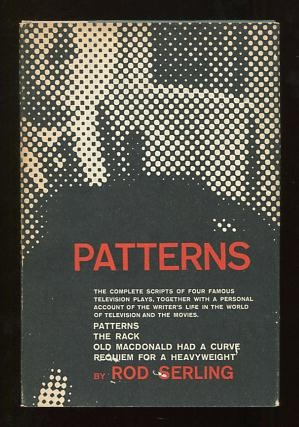 Image for Patterns: Four Television Plays with the Author's Commentaries [Patterns; The Rack; Old MacDonald Had a Curve; Requiem for a Heavyweight]