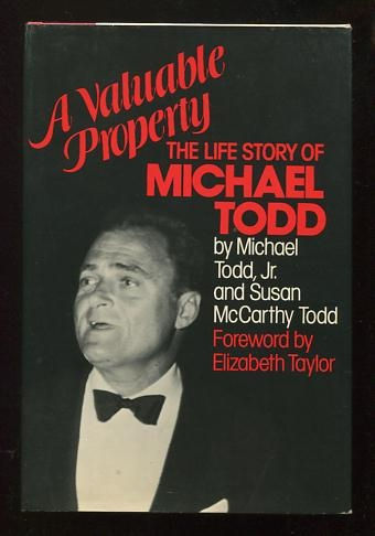 Image for A Valuable Property: The Life Story of Michael Todd [*SIGNED*]