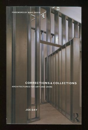 Image for Corrections & Collections: Architectures for Art and Crime [*SIGNED*]