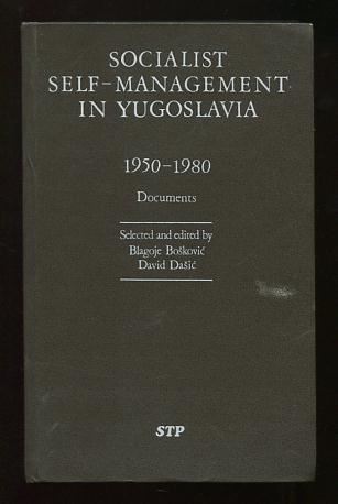 Image for Socialist Self-Management in Yugoslavia 1950-1980: Documents