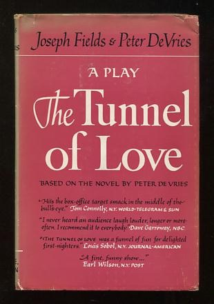 Image for The Tunnel of Love; a play based upon the novel by Peter DeVries