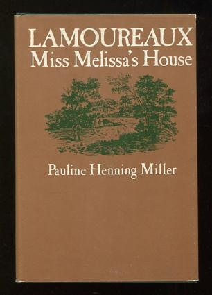 Image for Lamoureaux: Miss Melissa's House [*SIGNED*]