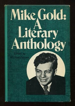 Image for Mike Gold: A Literary Anthology