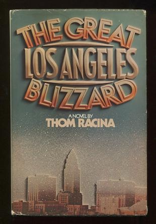 Image for The Great Los Angeles Blizzard [*SIGNED*]