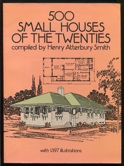 Image for 500 Small Houses of the Twenties