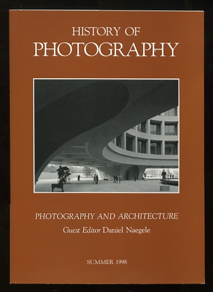 Image for History of Photography (Summer 1998): Photography and Architecture; Ansel Adams