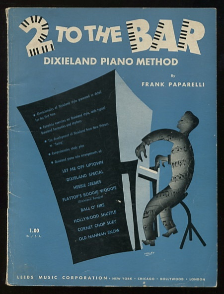 Image for 2 to the Bar: Dixieland Piano Method