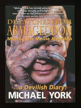 Image for Dispatches from Armageddon: Making the Movie Megiddo . . . A Devilish Diary! [*SIGNED*]