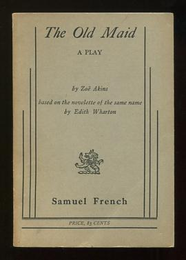 Image for The Old Maid; a play, based on the novelette of the same name by Edith Wharton