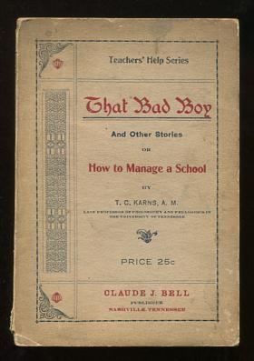 Image for That Bad Boy, and Other Stories; or, How to Manage a School