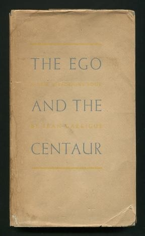 Image for The Ego and the Centaur [*SIGNED*]