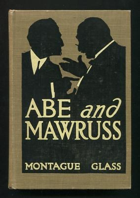 Image for Abe and Mawruss: Being Further Adventures of Potash and Perlmutter