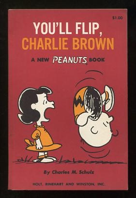 Image for You'll Flip, Charlie Brown; a new Peanuts book