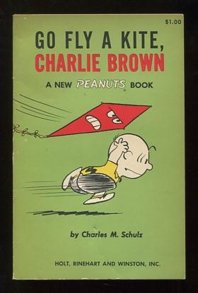 Image for Go Fly a Kite, Charlie Brown; a new Peanuts book